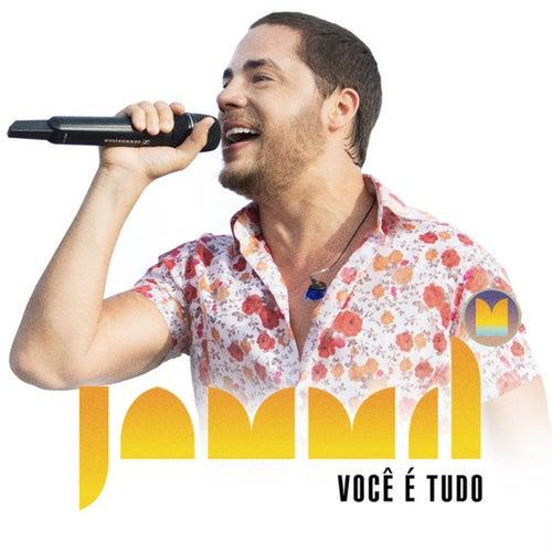 Você É Tudo - Single by Jammil