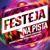 Festeja Na Pista by Various Artists