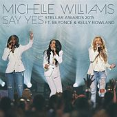 Say Yes (Stellar Awards 2015) - Single by Michelle Williams