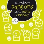 Les Millors Cançons Per a Nens I Nenes by Various Artists