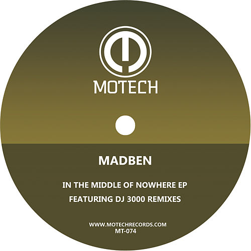 In The Middle of Nowhere EP by Mad Ben