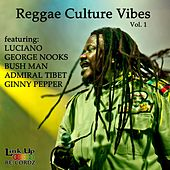 Reggae Culture Vibes, Vol. 1 by Various Artists