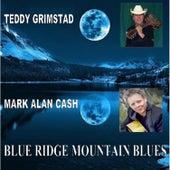 Blue Ridge Mountain Blues - Single by Teddy Grimstad