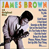 James Brown - 16 Original Hits by James Brown