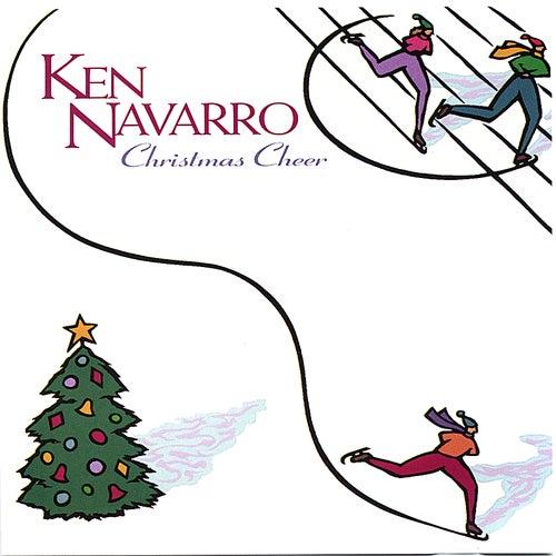 Christmas Cheer by Ken Navarro
