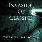 Invasion Of Classics by The Bardenellas Orchestra