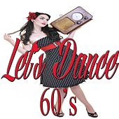 Let's Dance 60's by Various Artists