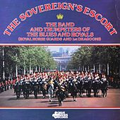 The Sovereign's Escort by The Band and Trumpets of the Blues