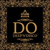 Do Deep'n'Disco, Vol. 6 by Various Artists