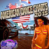 American Dance Charts 2015 by Various Artists