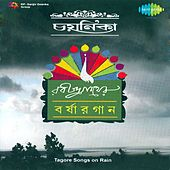 Barshar Gaan (Tagore Songs on Rain) by Various Artists