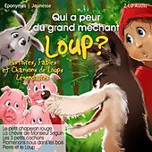 Qui a peur du grand méchant loup ? by Various Artists