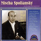 Mischa Spoliansky - Es liegt in der Luft (Titel: 1926-1932) by Various Artists