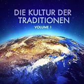 Die Kultur der Traditionen, Vol. 1 by Various Artists