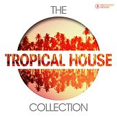The Tropical House Collection by Various Artists