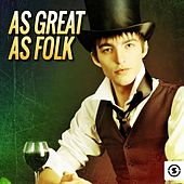 As Great as Folk by Various Artists