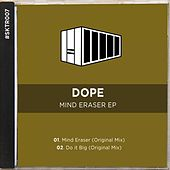 Mind Eraser EP by Dope