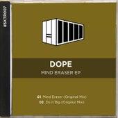 Mind Eraser EP von Dope