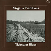 Virginia Traditions: Tidewater Blues by Various Artists