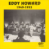 1949-1953 by Eddy Howard