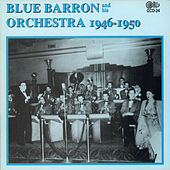 1946-1950 by Blue Barron & His Orchestra