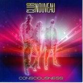 Consciousness by Club Nouveau
