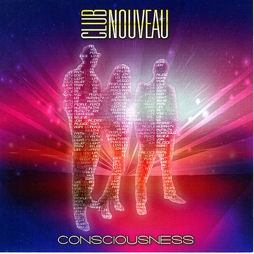 Consciousness by Club Nouveau