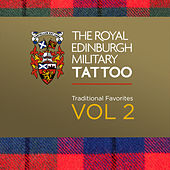 The Royal Edinburgh Military Tattoo - Traditional Favorites Vol. 2 by Various Artists