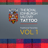 The Royal Edinburgh Military Tattoo - Traditional Favorites Vol. 1 by Various Artists