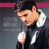 Bein Hatipot by Gad Elbaz