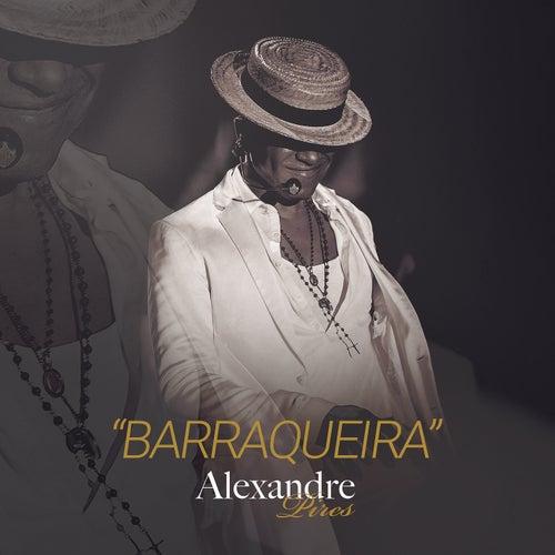 Barraqueira von Alexandre Pires