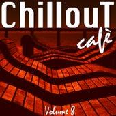 Chillout Café, Vol. 8 by Various Artists