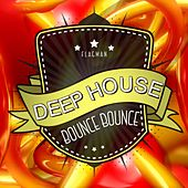 Deep House Bounce Bounce - EP by Various Artists