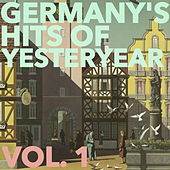 Germany's Hits of Yesteryear, Vol. 1 by Various Artists