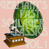 Germany's Past: Schlager Classics, Vol. 1 by Various Artists