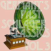 Germany's Past: Schlager Classics, Vol. 3 by Various Artists