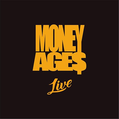 Money Ages (Live) by Deville