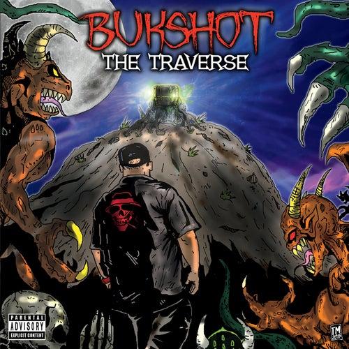 The Traverse by Bukshot