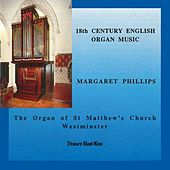 18th Century English Organ Music by Margaret Phillips
