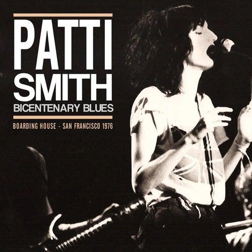 Bicentenary Blues (Live) von Patti Smith