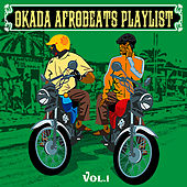 Afrobeats Playlist, Vol. 1 by Various Artists