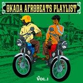 Afrobeats Playlist, Vol. 1 by Various Artists