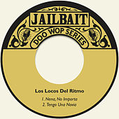 Nena, No Importa by Los Locos Del Ritmo