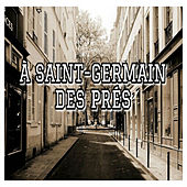 À Sain-Germain des Prés by Various Artists