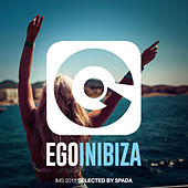 Ego in Ibiza Selected by Spada (Ims 2015 Edition) by Various Artists