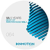 5 Years Best Of Inmotion Music Vol.1 by Various Artists