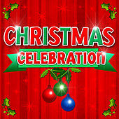 Christmas Celebration by Various Artists