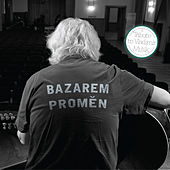 Bazarem proměn: A Tribute to Vladimír Mišík by Various Artists