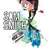 The Lost Tapes - Remixed by Sam Smith
