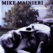 Wanderlust by Mike Mainieri